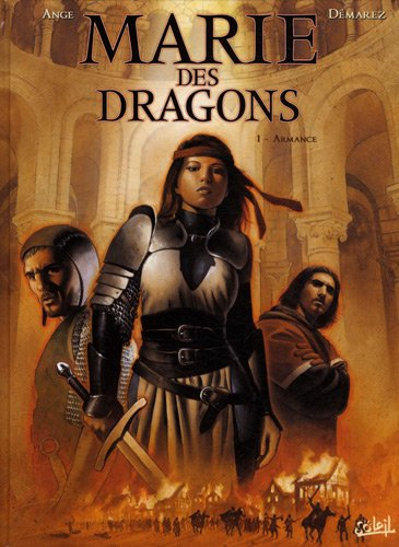 Marie des dragons, Tome 1 : Armance