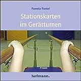 Stationskarten im Gerätturnen: Arbeits- und Stationskarten - Pamela Pantel