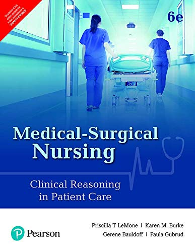 Medical Surgical Nursing: Clinical Reasoning in Patient Care