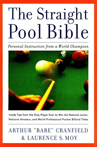 The Straight Pool Bible: Personal Instruction from a World Champion -