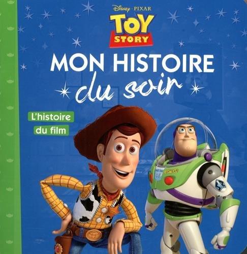 Toy Story : L'histoire du film