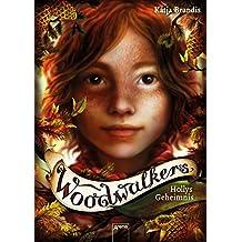 Woodwalkers (3). Hollys Geheimnis (German Edition)