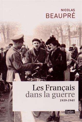 Les Français Dans la Guerre - 1939-1945