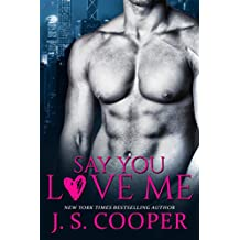 Say You Love Me (Four Week Fiance Series Book 3) (English Edition)
