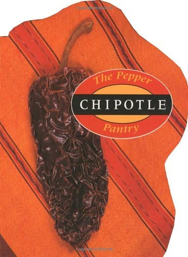 chipotle-pepper-pantry-by-dave-dewitt-1997-04-01