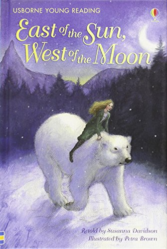 East of the sun, west of the moon (Young Reading Series Two)