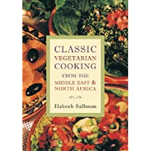 Classic Vegetarian Cooking from the Middle East and North Africa