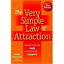 The Very Simple Law of Attraction: Find Out What You Really Want from Life . . . and Get It!: You Might Be Amazed at What You Really Desire! (Inner Power)