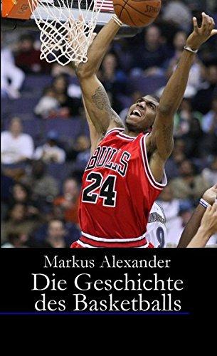 Die Geschichte des Basketballs - Von den Anfängen bis heute