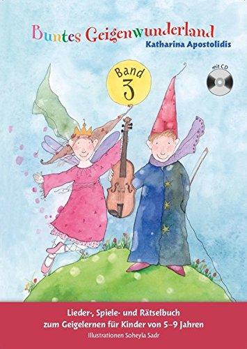 Buntes Geigenwunderland: Band (Book & CD): Noten, Lehrmaterial, CD für Violine (Musik-noten Bunte)