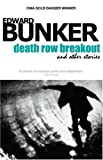 Death Row Breakout & Other Stories by Edward Bunker (23-Feb-2010) Paperback