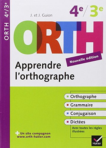 Apprendre l'orthographe, 4e / 3e