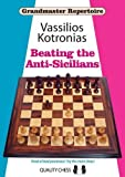 Beating the Anti-Sicilians (Grandmaster Repertoire)