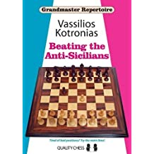 Beating the Anti-Sicilians (Grandmaster Repertoire)
