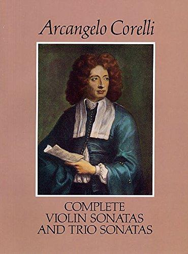 Arcangelo Corelli: Complete Violin And Trio Sonatas. Partitions pour Musique De Chambre, Ensemble De Cordes, Violon, Violoncelle, Piano De Chambre