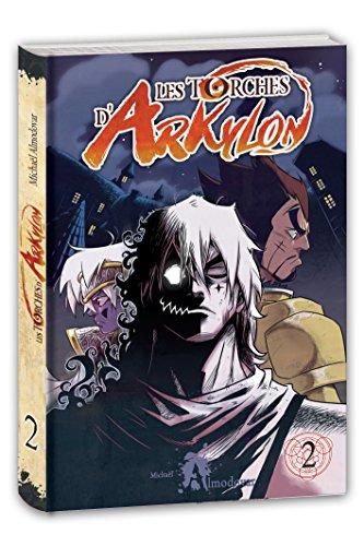 Les torches d'Arkylon (1) : Les torches d'Arkylon