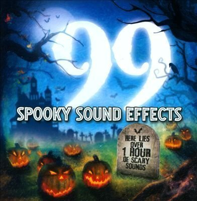 99 Spooky Sound Effects Halloween by Various Artists (2014-05-04)