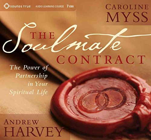 [The Soulmate Contract: The Power of Partnership in Your Spiritual Life] (By: Caroline M. Myss) [published: October, 2013]