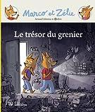trésor du grenier (Le) | Alméras, Arnaud (1967-....). Auteur