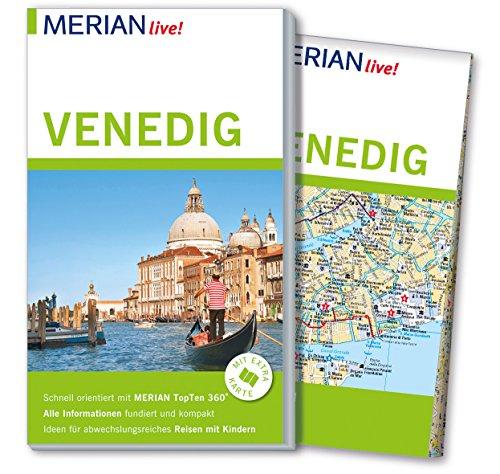 MERIAN live! Reiseführer Venedig: Mit Extra-Karte zum Herausnehmen
