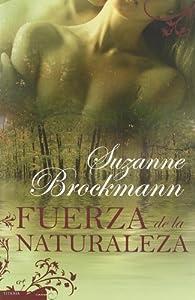 Fuerza de la naturaleza par Suzanne Brockmann