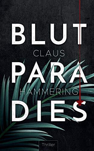 Buchseite und Rezensionen zu 'Blutparadies' von Claus Hammering
