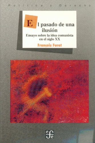 El Pasado De Una Ilusión descarga pdf epub mobi fb2