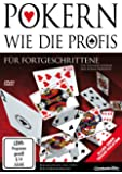 Pokern wie die Profis - Für Fortgeschrittene