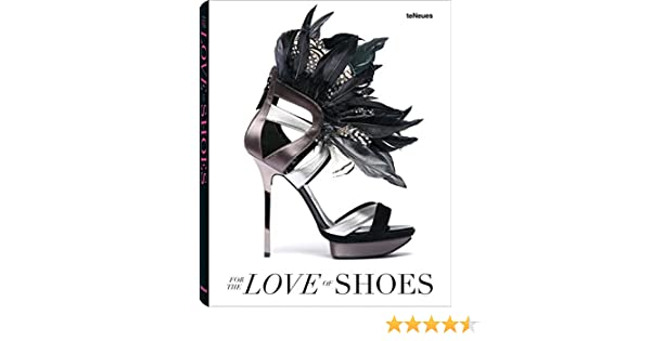 For the Love of Shoes: Amazon.de: Patrice Farameh: Fremdsprachige Bücher