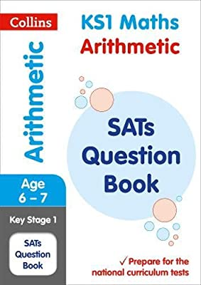 KS1 Maths - Arithmetic SATs Question Book: 2019 tests (Collins KS1 SATs Practice) by Collins