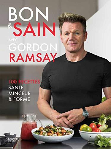 Bon et Sain par Gordon Ramsay