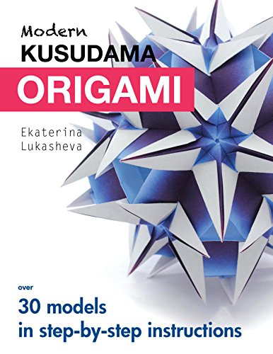 Modern kusudama origami: Designs for modular origami lovers (English Edition)