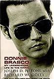Donnie Brasco:My Undercover Life in the Mafia