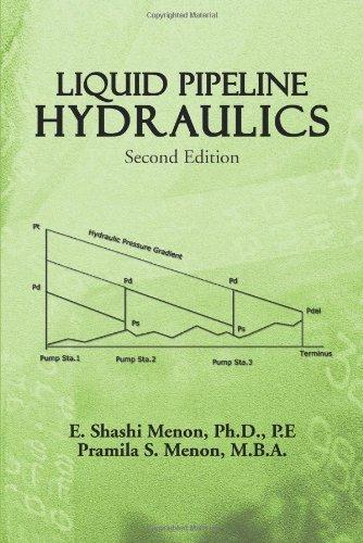 Liquid Pipeline Hydraulics: Second Edition by Menon, E. Shashi, Menon, Pramila S. (2013) Paperback