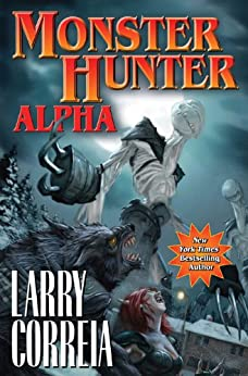 Monster Hunter Alpha (Monster Hunters International Book 3) (English Edition)