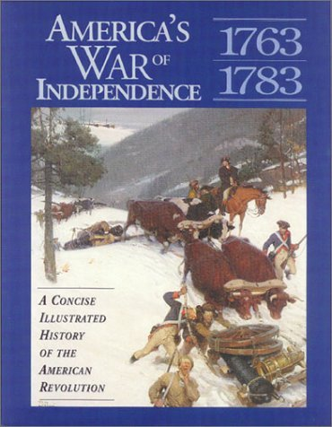 America's War of Independence: A Concise Illustrated History of the American Revolution (Stories of the States) by David Rubel (2000-04-02)