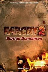 Far Cry 2: Blutige Diamanten, Bd. 2 Taschenbuch