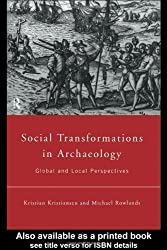 Social Transformations in Archaeology: Global and Local Perspectives (Material Cultures) by Kristian Kristiansen (1998-10-16)