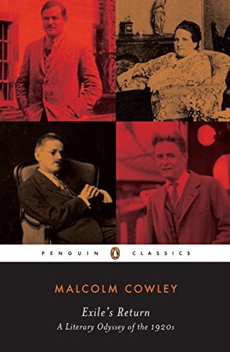 Exile's Return: A Literary Odyssey of the 1920s (Penguin Classics) (English Edition)