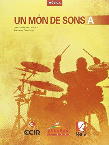 Un Mon De Sons A - 9788480253949 por Germán Monferrer Quintana