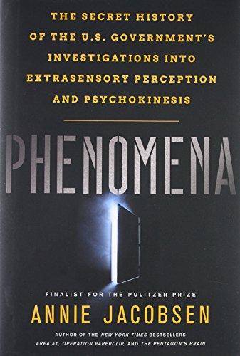 Phenomena: The Secret History of the U.S. Government's Investigations into Extrasensory Perception por Annie Jacobsen