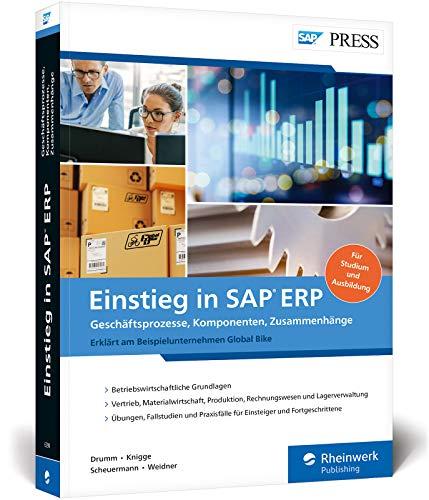 Einstieg in SAP ERP: Geschäftsprozesse, Komponenten, Zusammenhänge - Erklärt am Beispielunternehmen Global Bike (SAP PRESS)