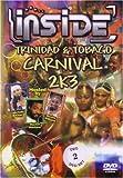 Inside Trinidad and Tobago Carnival 2k3 [Reino Unido] [DVD]