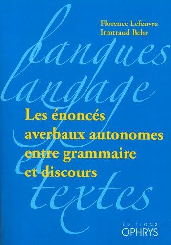 Les énoncés averbaux autonomes entre grammaire et discours