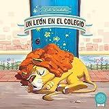 Un león en el colegio (cuento + canción)