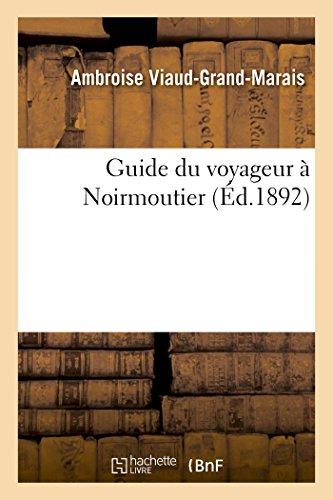 Guide du voyageur à Noirmoutier