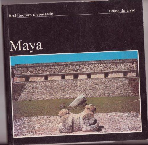 Maya. architecture universelle.