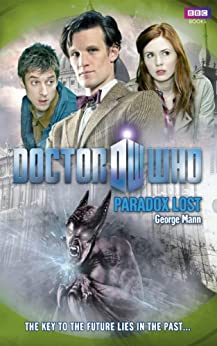 Doctor Who: Paradox Lost by [Mann, George]