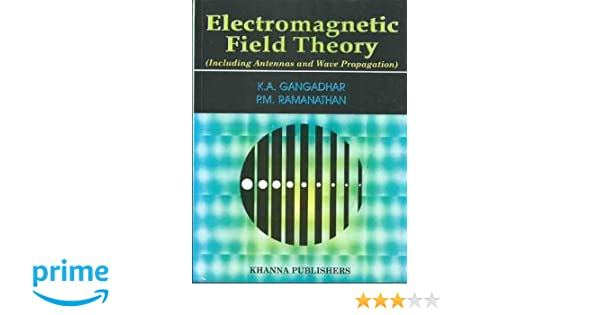 Buy Electromagnetic Field Theory (Including Antennas and