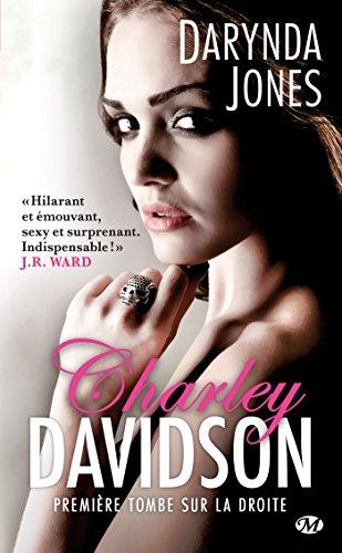 Charley Davidson, Tome 1: Première tombe sur la droite par Darynda Jones